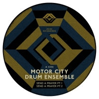 "Motor City Drum Ens/SEND A PRAYER 12"""
