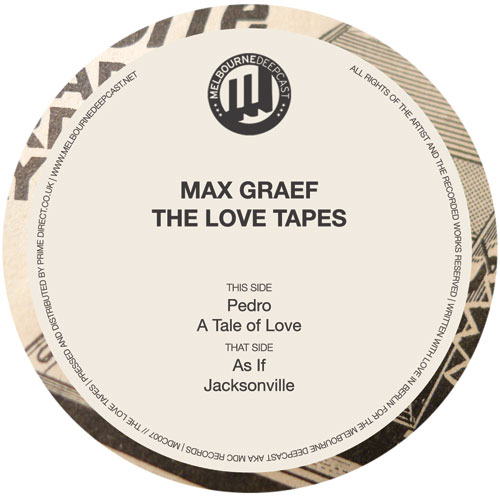 """Max Graef/THE LOVE TAPES EP 12"""""""