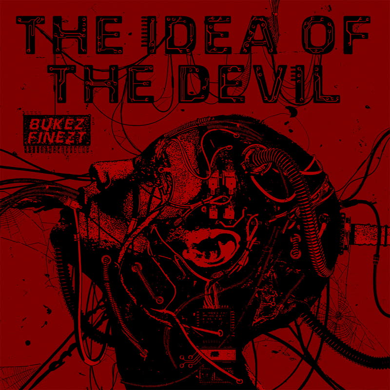 Bukez Finezt/THE IDEA OF THE DEVIL 12""