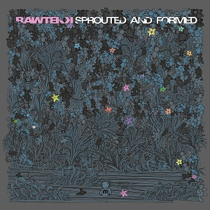 Rawtekk/SPROUTED AND FORMED CD
