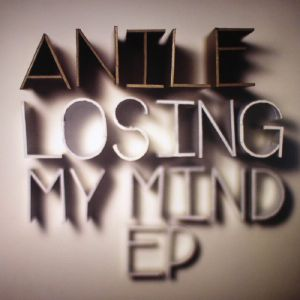 Anile/LOSING MY MIND EP 12""