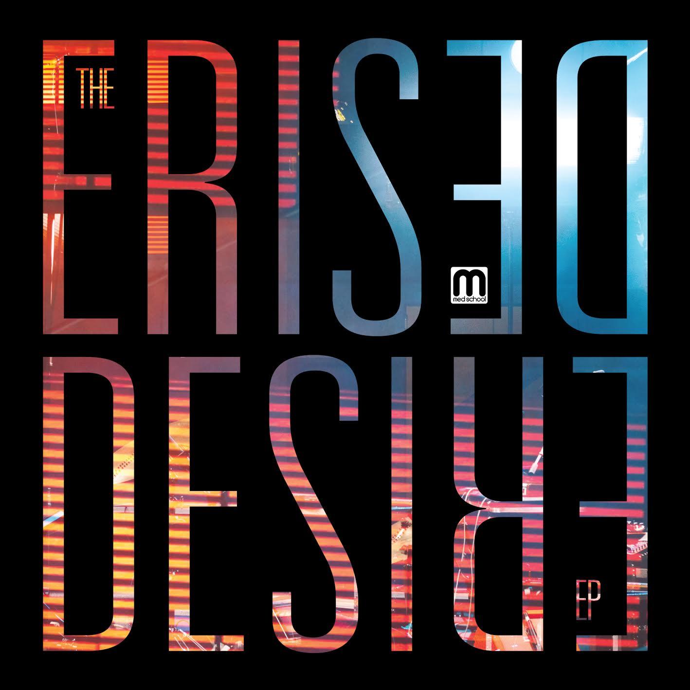 """Erised/DESIRE EP D7"""""""