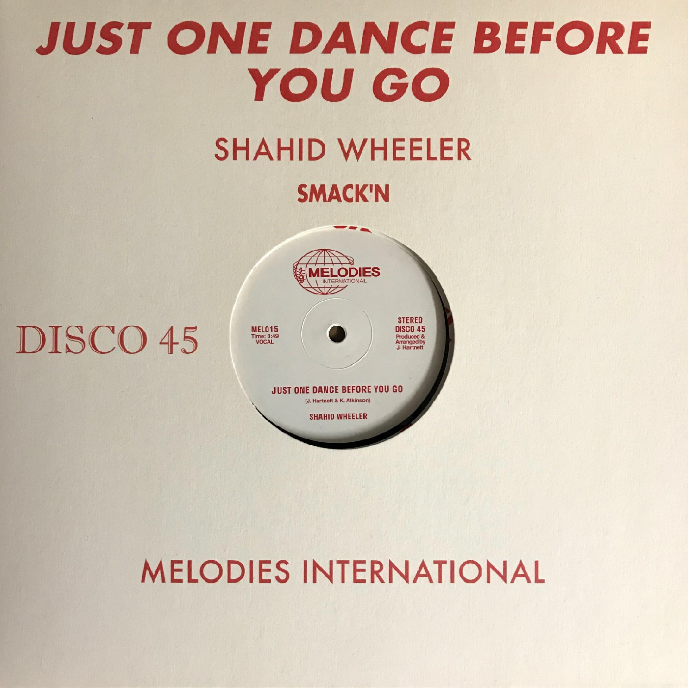 Shahid Wheeler/JUST ONE DANCE... 12""