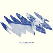 Coco Steel & Lovebomb/CHILLOUT ALBUM CD