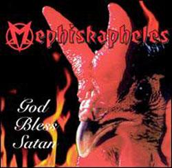 Mephiskapheles/GOD BLESS SATAN LP