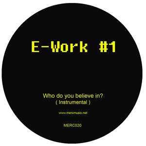 "E-Work/#1 12"""