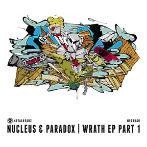 Nucleus & Paradox/WRATH EP PT 1 12""