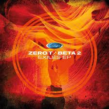 """Zero T & Beta 2/EXILES EP 12"""""""