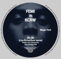 """Femi Kuti vs KCRW/EH OH 10"""""""