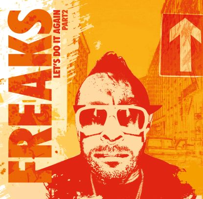 Freaks/LET'S DO IT AGAIN PART 2 12""