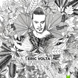 Eric Volta/THE DISSOLUTION OF... EP 12""