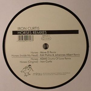 Iron Curtis/HORSES REMIXES 12""