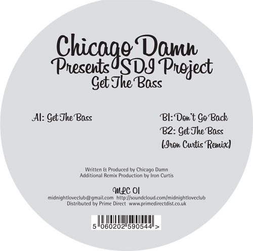 Chicago Damn/GET THE BASS 12""