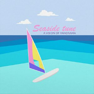 Vision Of Panorama/SEASIDE TUNE EP 12""