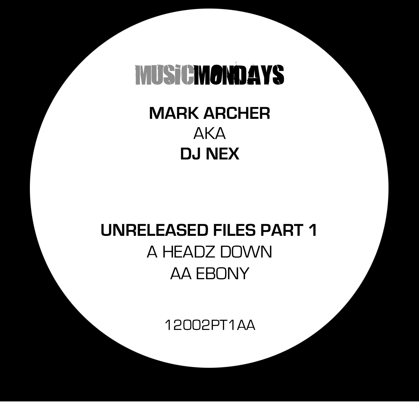 DJ Nex/UNRELEASED FILES PT. 1 12""