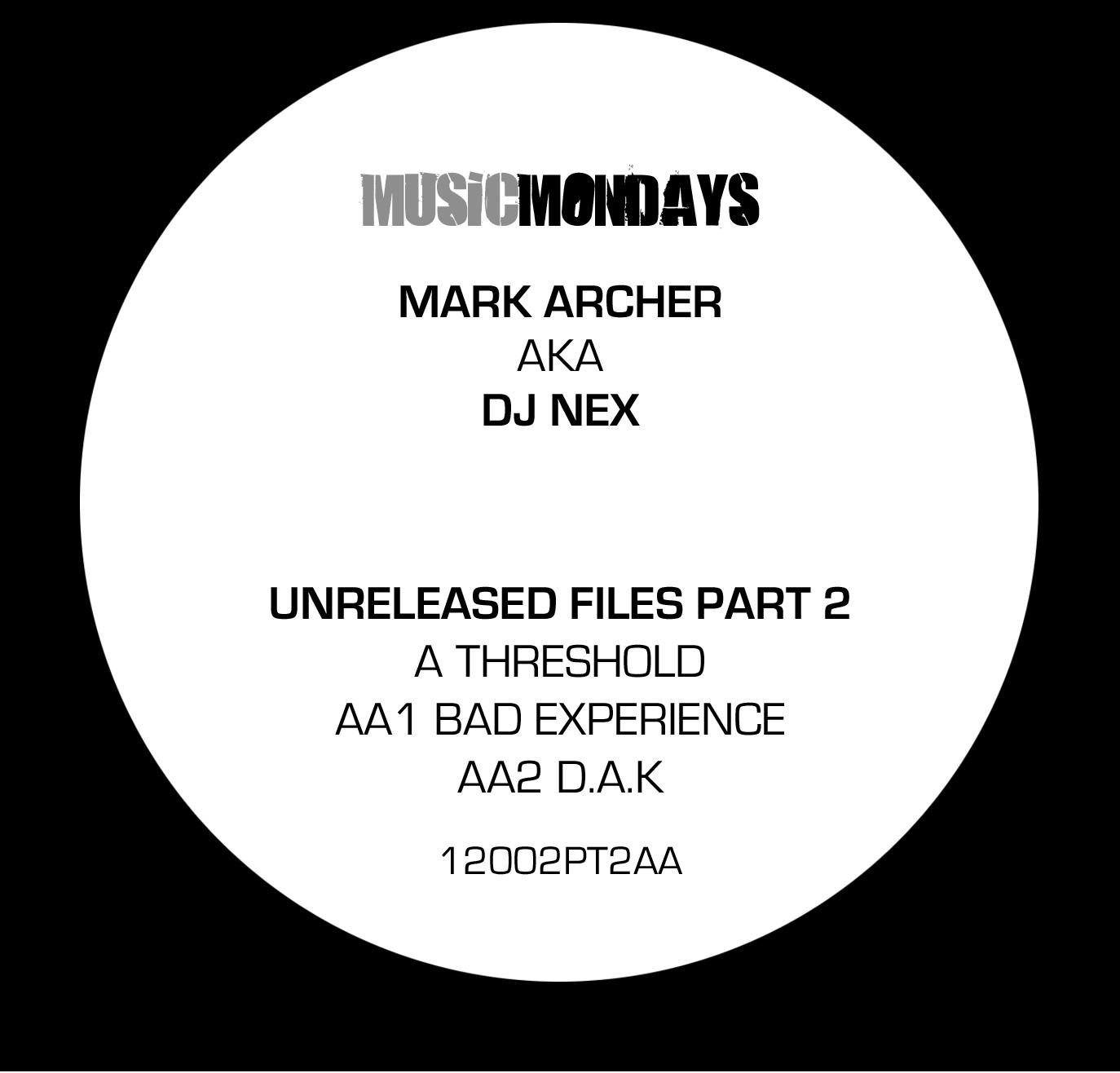 "DJ Nex/UNRELEASED FILES PT. 2 12"""