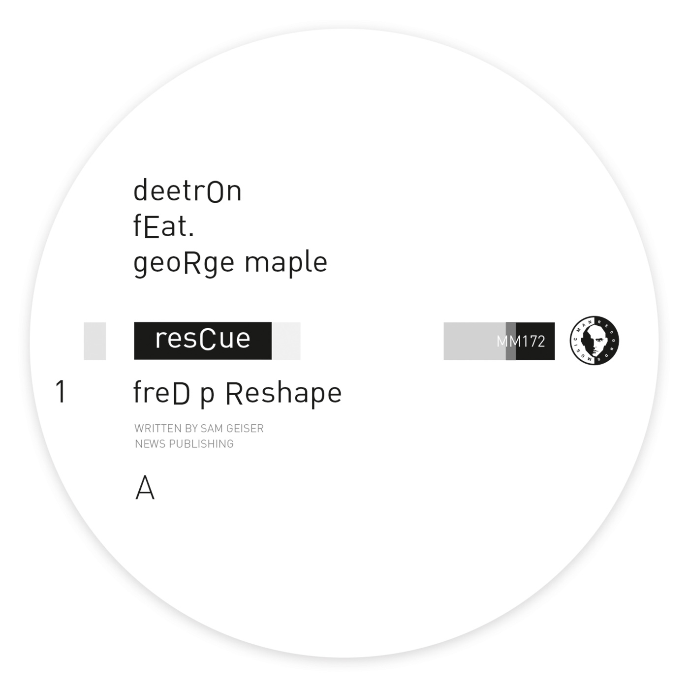 Deetron/RESCUE ME (FRED P RESHAPES) 12""