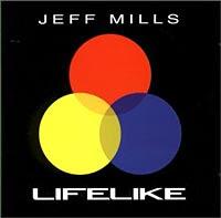 Jeff Mills/LIFELIKE CD