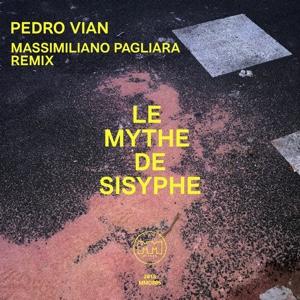 """Pedro Vian/LE MYTHE DE SISYPHE EP 12"""""""