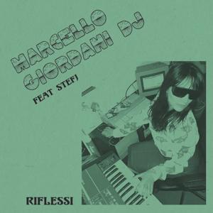 "Marcello Giordani DJ/RIFLESSI 12"""