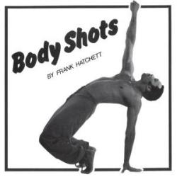 Frank Hatchett/BODY SHOTS LP