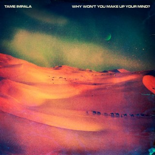 "Tame Impala/WHY WON'T YOU MAKE UP...12"""