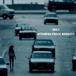 Dax J/OFFENDING PUBLIC MORALITY DLP