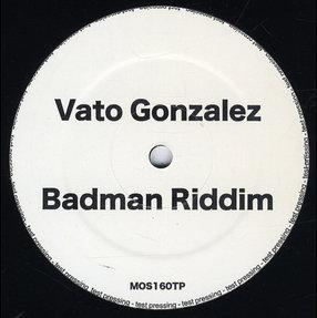 """Vato Gonzalez/BADMAN RIDDIM (JUMP) 12"""""""
