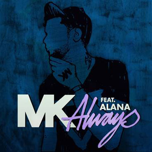 MK/ALWAYS REMIXES 12""