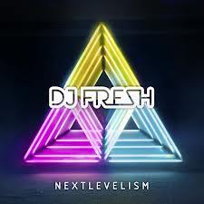 DJ Fresh/NEXTLEVELISM CD