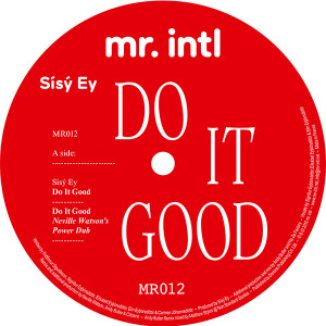 Sisy Ey/DO IT GOOD 12""