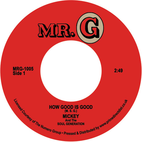 """Mickey & The S.G./HOW GOOD IS GOOD 7"""""""