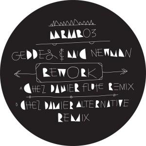 "Geddes & Mic Newman/CHEZ DAMIER RMX 12"""