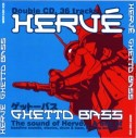 Herve/GHETTO BASS VOL. 1 MIX DCD