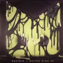 Maetrik/MELTED MIND 12""