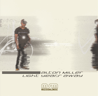 Alton Miller/LIGHT YEARS AWAY CD