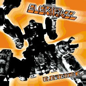 Elektrazz/ELEKTROUBLE CD