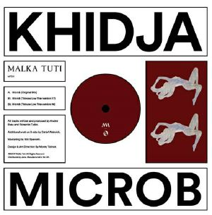"""Khidja/MICROB (TOLOUSE LOW TRAX RMX) 12"""""""