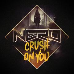 Nero/CRUSH ON YOU (KNIFE PARTY RMX) 12""