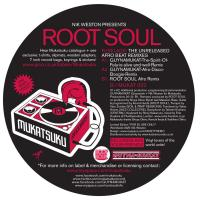 Root Soul/FUSELAGE: UNRELEASED RMXS 12""