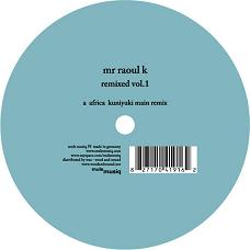 Mr. Raoul K/REMIXED VOL.1 - KUNIYUKI 12""