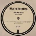 "Rivera Rotation/ANOTHER MAN(MALENTE) 12"""