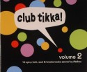 Various/CLUB TIKKA 2 CD