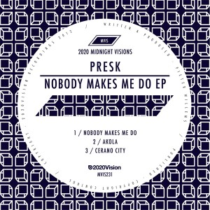 Presk/NOBODY MAKES ME DO 12""
