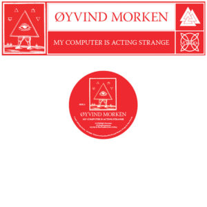 Oyvind Morken/MY COMPUTER IS... 12""