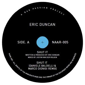 Eric Duncan/SHUT IT (D. BALDELLI RX) 12""