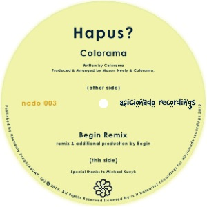 Colorama/HAPUS? BEGIN REMIX 12""