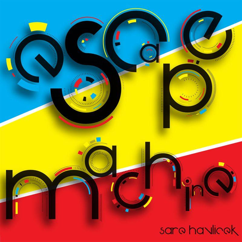 Sare Havlicek/ESCAPE MACHINE CD
