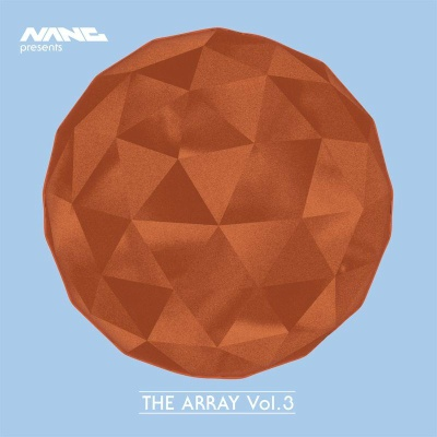 Various/NANG PRESENTS THE ARRAY VOL3 CD