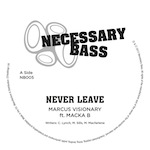 Marcus Visionary/NEVER LEAVE 12""